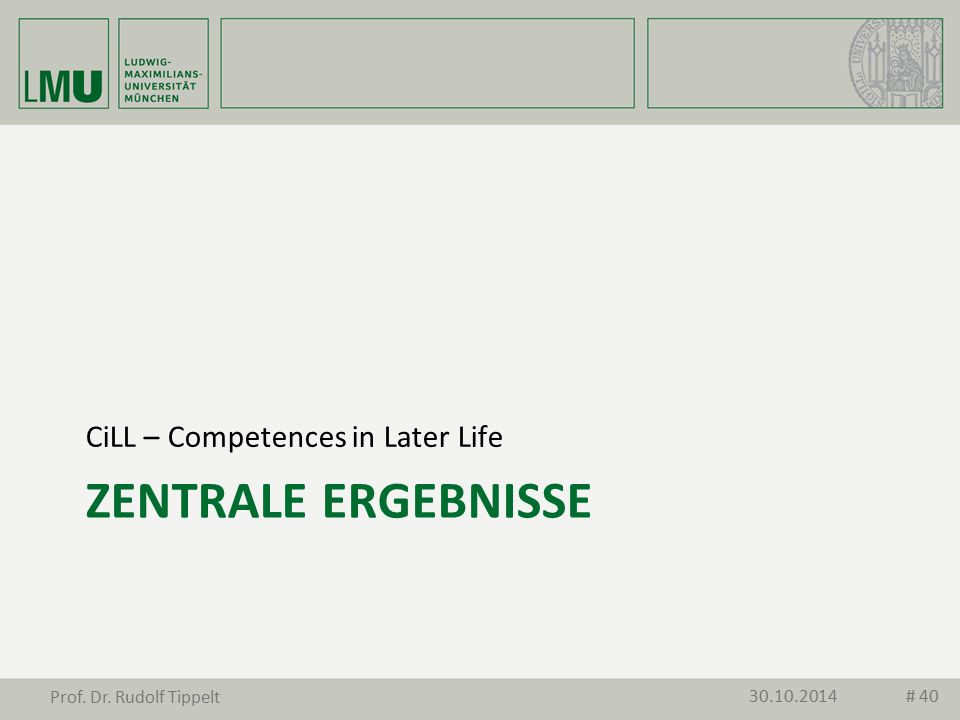 Zentrale Ergebnisse CiLL – Competences in Later Life