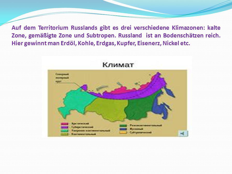 Auf dem Territorium Russlands gibt es drei verschiedene Klimazonen: kalte Zone, gemäßigte Zone und Subtropen.