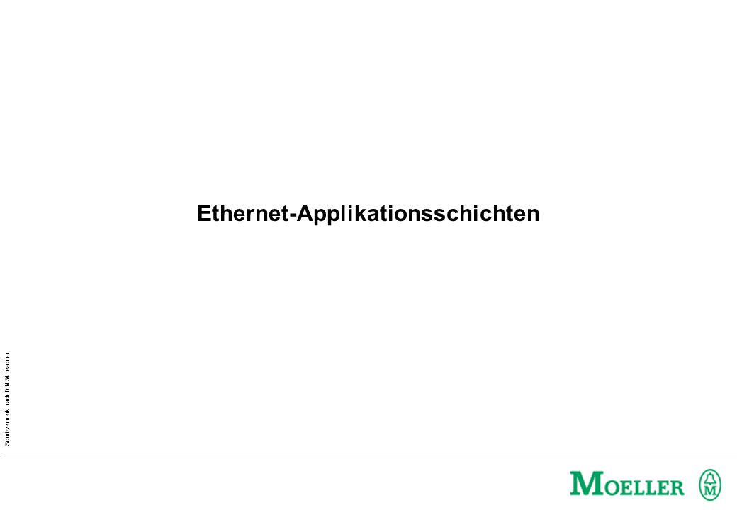 Ethernet-Applikationsschichten