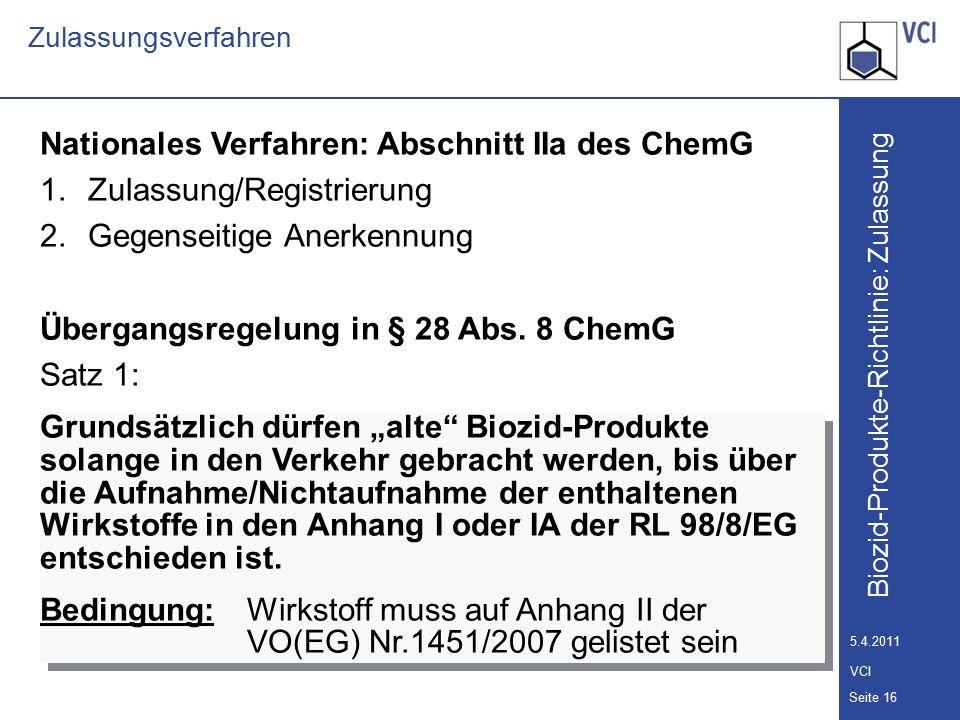 Nationales Verfahren: Abschnitt IIa des ChemG Zulassung/Registrierung