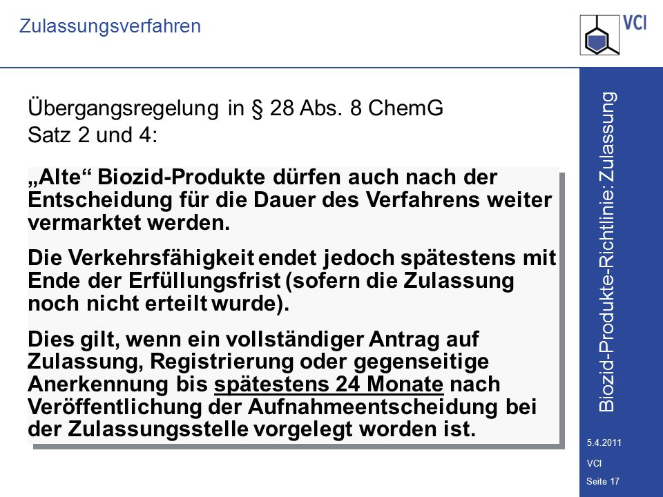 Übergangsregelung in § 28 Abs. 8 ChemG Satz 2 und 4:
