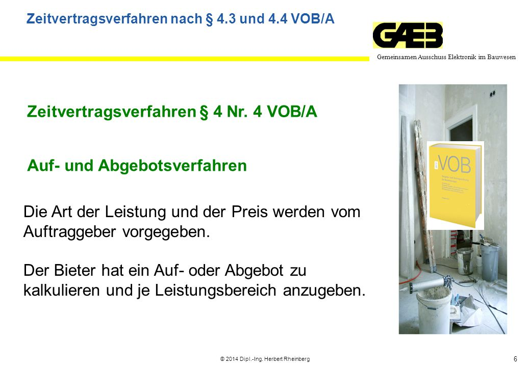 Zeitvertragsverfahren nach § 4.3 und 4.4 VOB/A