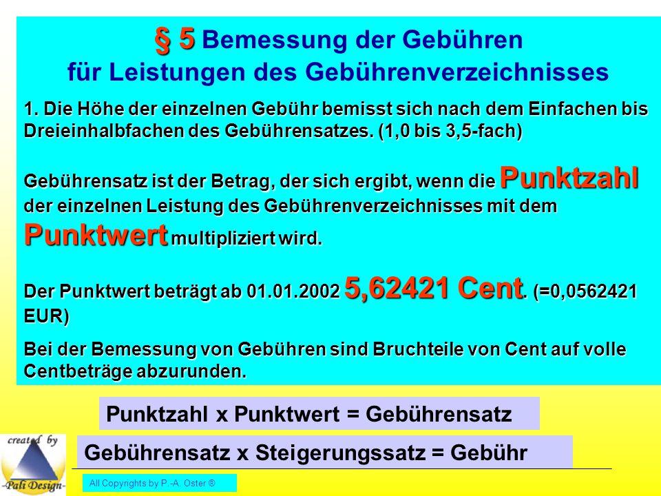 § 5 Bemessung der Gebühren für Leistungen des Gebührenverzeichnisses