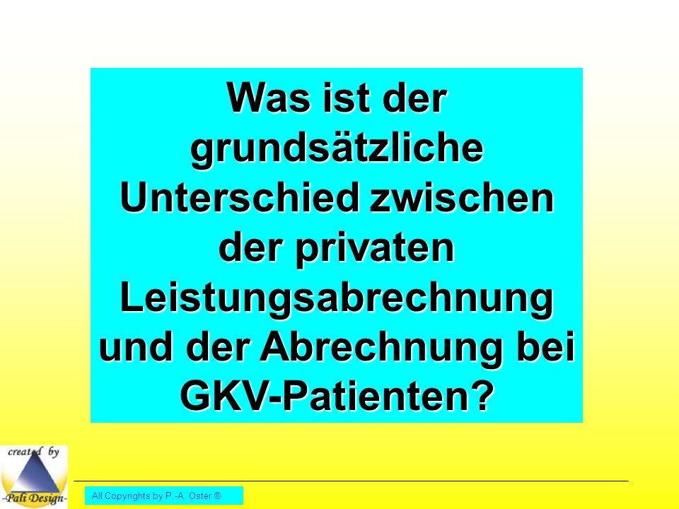 Was ist der grundsätzliche Unterschied zwischen der privaten Leistungsabrechnung und der Abrechnung bei GKV-Patienten