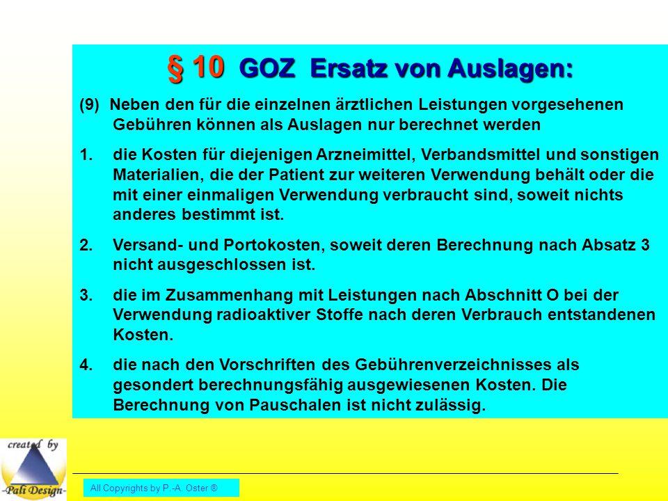 § 10 GOZ Ersatz von Auslagen: