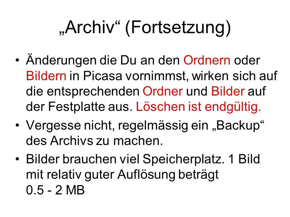 """Archiv (Fortsetzung)"