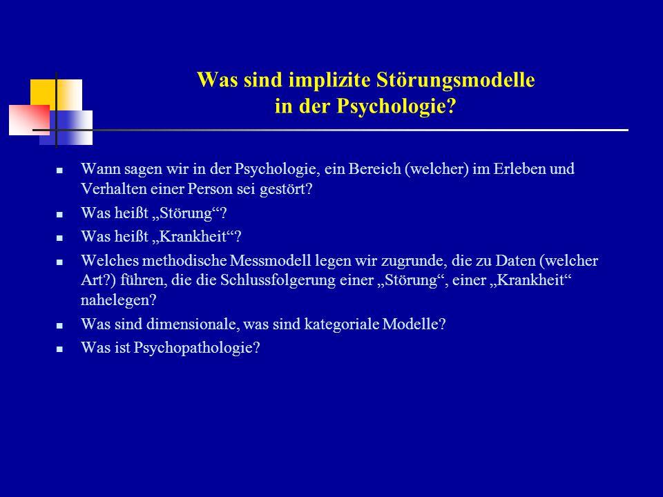 Was sind implizite Störungsmodelle in der Psychologie