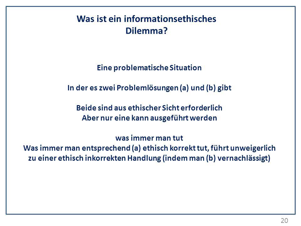 Was ist ein informationsethisches Dilemma