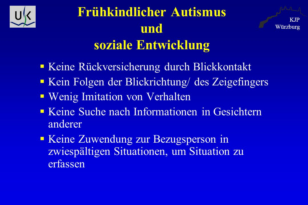 Frühkindlicher Autismus und soziale Entwicklung