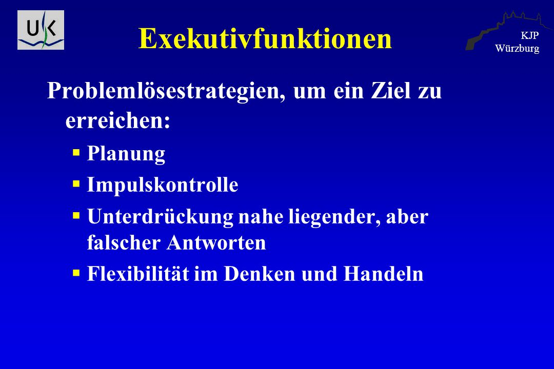 Exekutivfunktionen Problemlösestrategien, um ein Ziel zu erreichen: