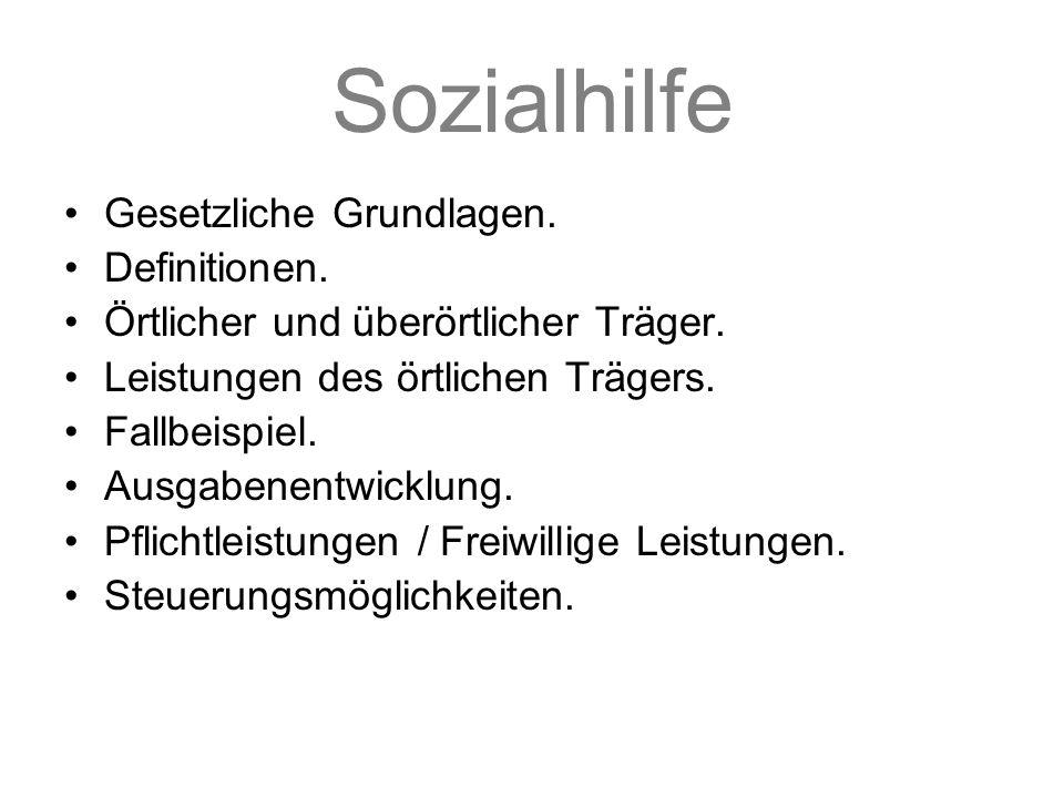 Sozialhilfe Gesetzliche Grundlagen. Definitionen.
