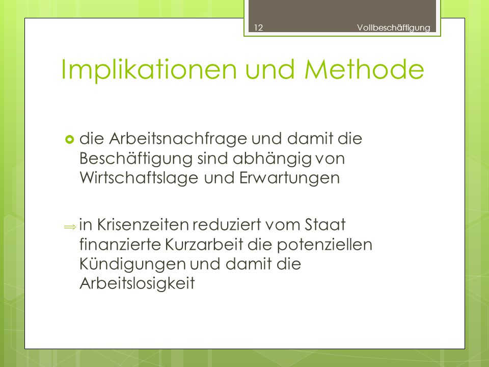 Implikationen und Methode