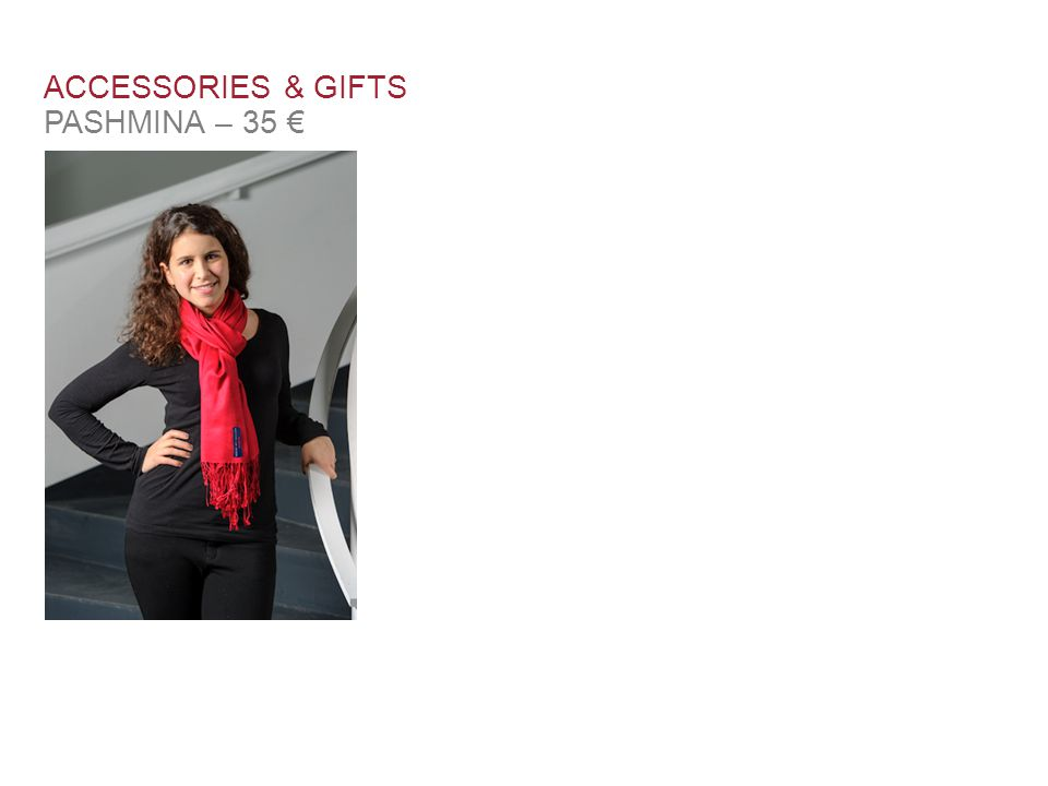 ACCESSORIES & GIFTS PASHMINA – 35 €