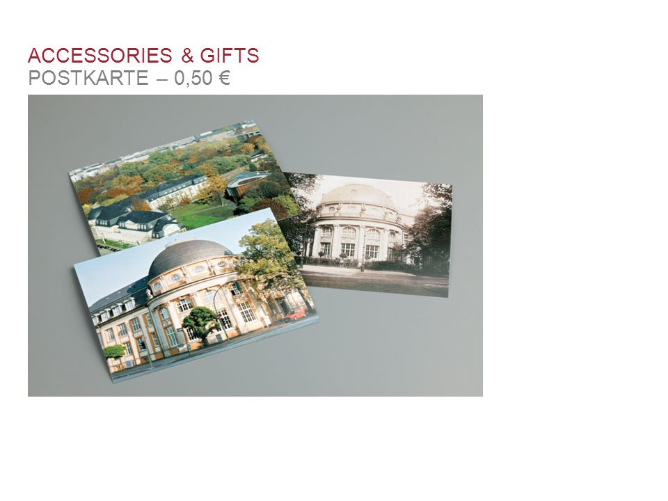 ACCESSORIES & GIFTS POSTKARTE – 0,50 € Schlüsselband 3 €