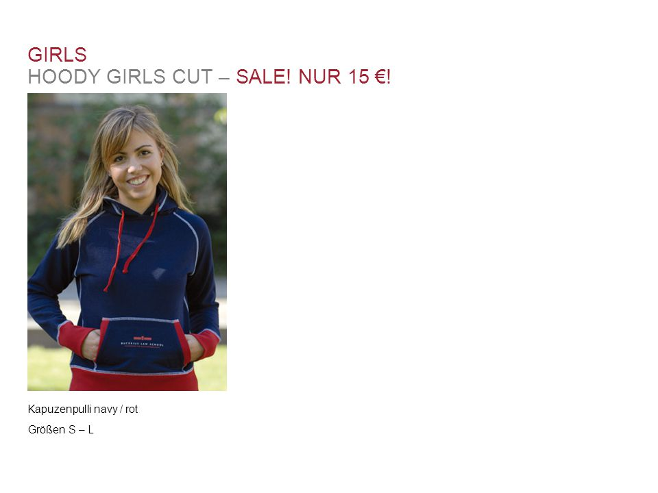 GIRLS HOODY GIRLS CUT – SALE! NUR 15 €!