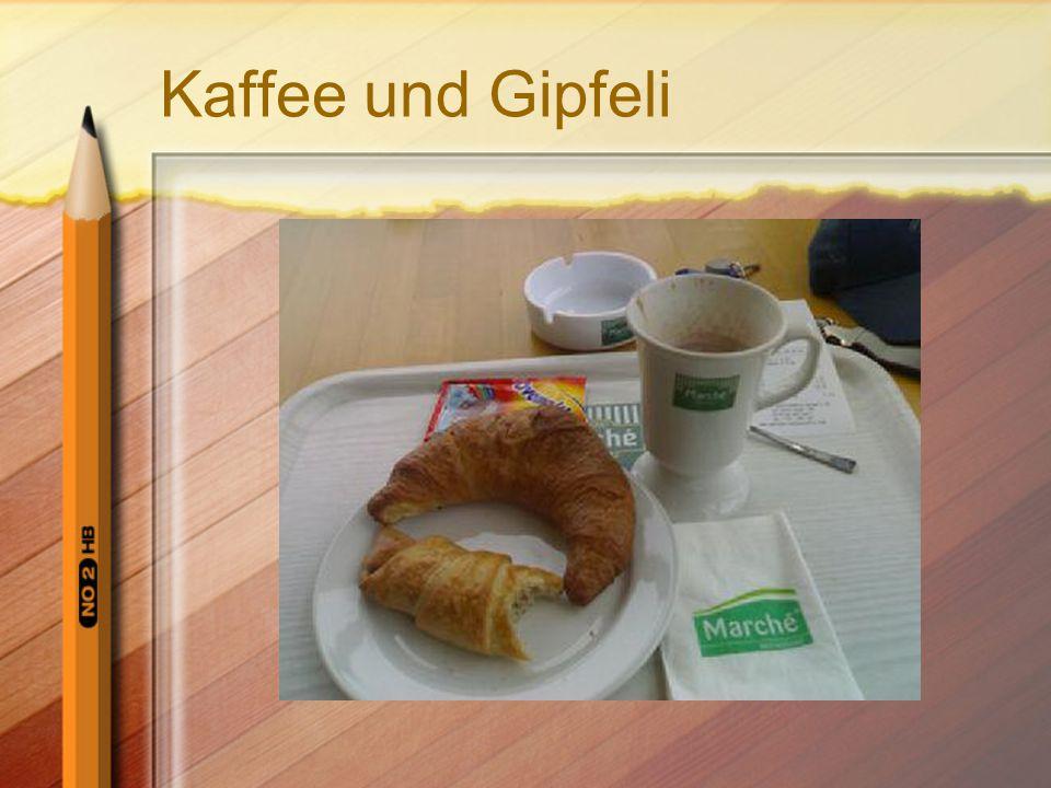 Kaffee und Gipfeli