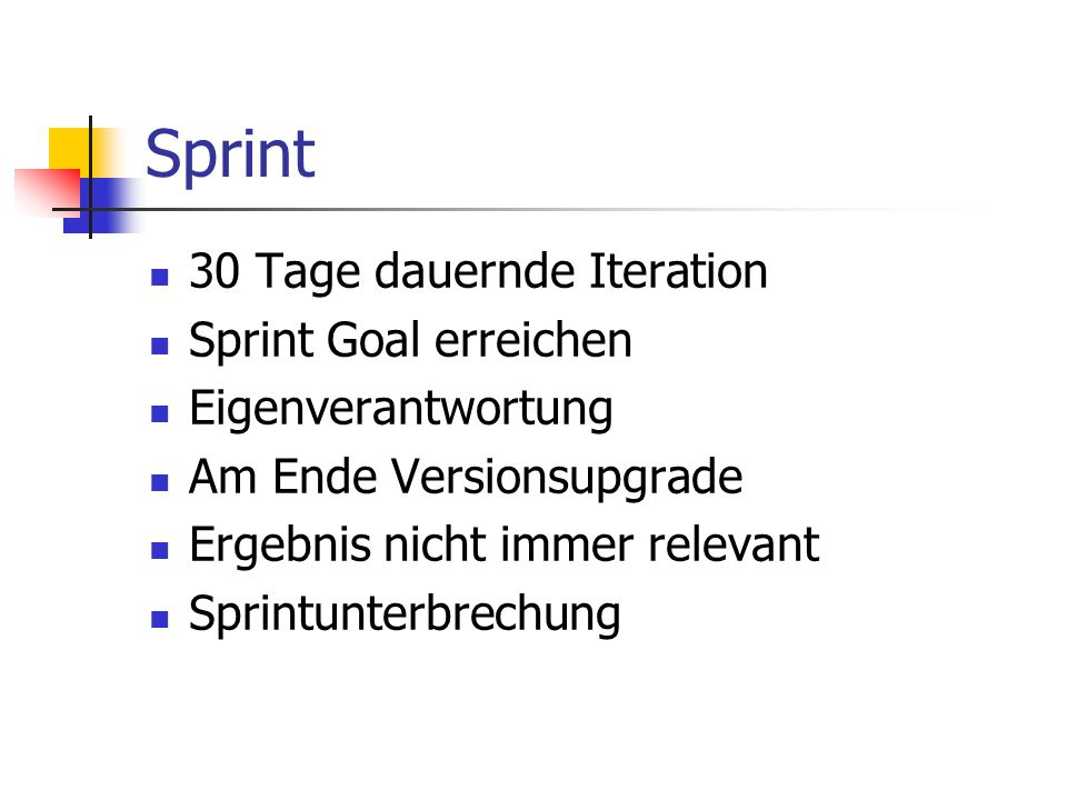 Sprint 30 Tage dauernde Iteration Sprint Goal erreichen