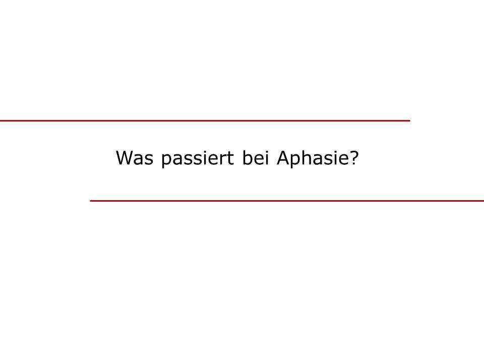 Was passiert bei Aphasie