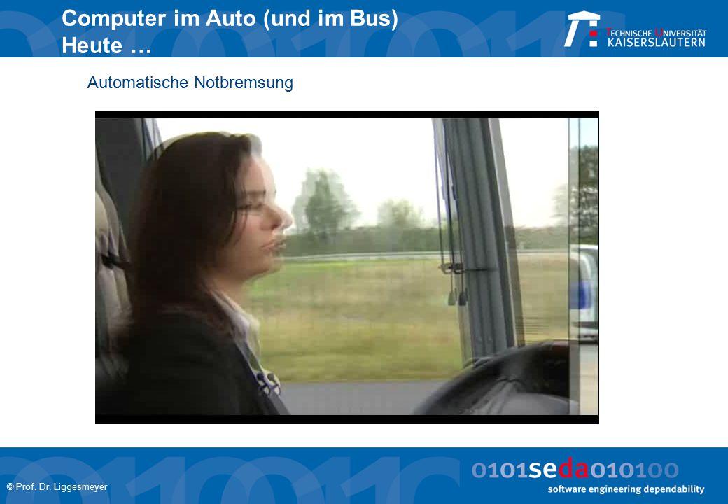 Computer im Auto (und im Bus) Heute …