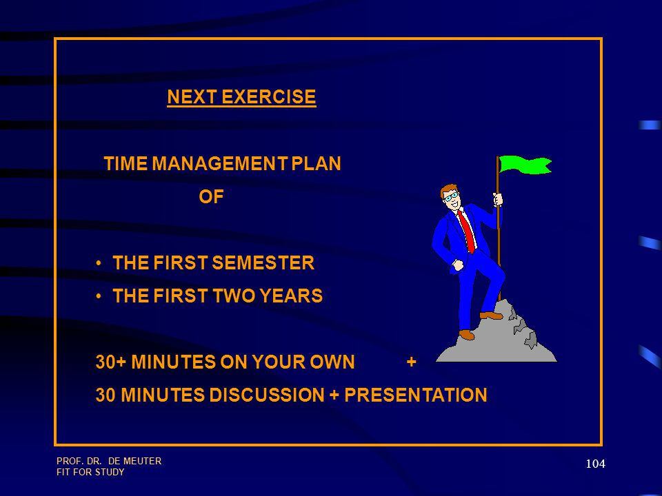 NEXT EXERCISE TIME MANAGEMENT PLAN OF THE FIRST SEMESTER