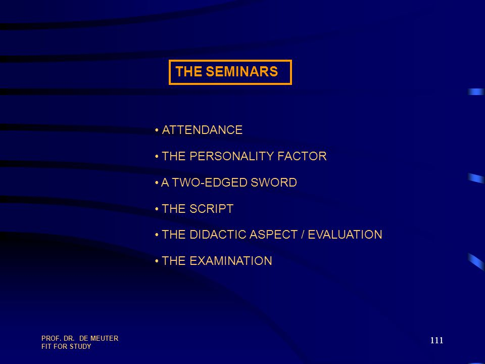 THE SEMINARS ATTENDANCE THE PERSONALITY FACTOR A TWO-EDGED SWORD