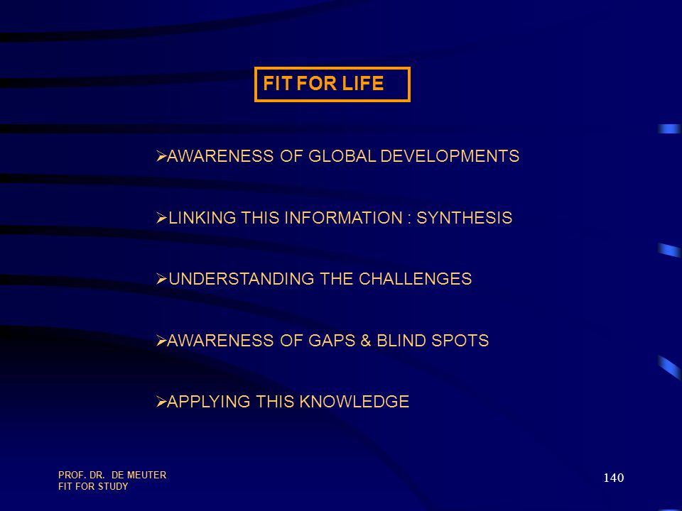 FIT FOR LIFE AWARENESS OF GLOBAL DEVELOPMENTS