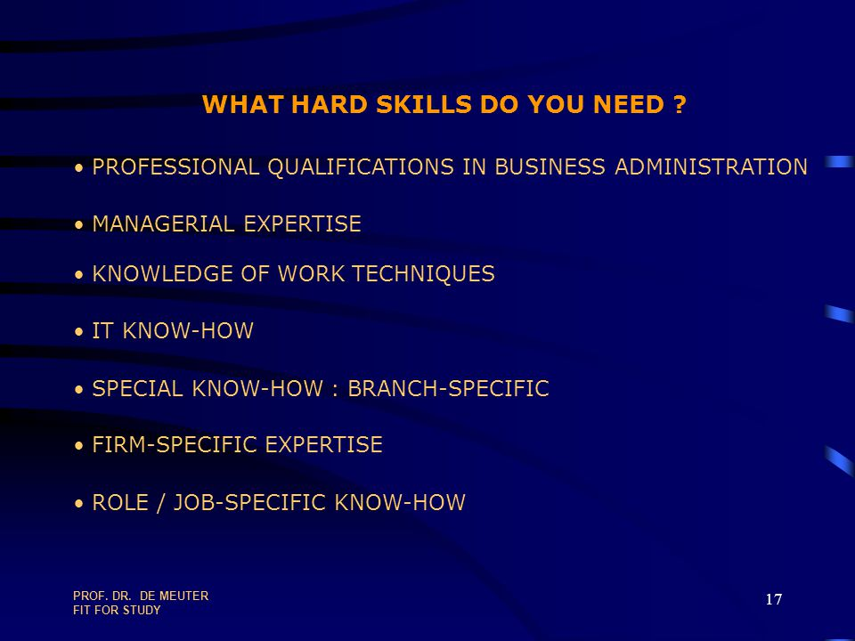 WHAT HARD SKILLS DO YOU NEED