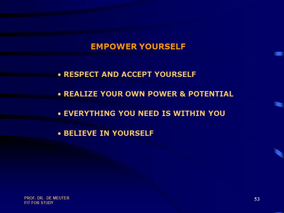 EMPOWER YOURSELF RESPECT AND ACCEPT YOURSELF