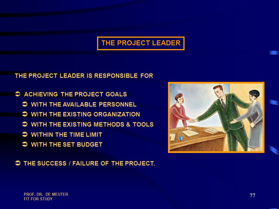 Ü ACHIEVING THE PROJECT GOALS Ü WITH THE AVAILABLE PERSONNEL