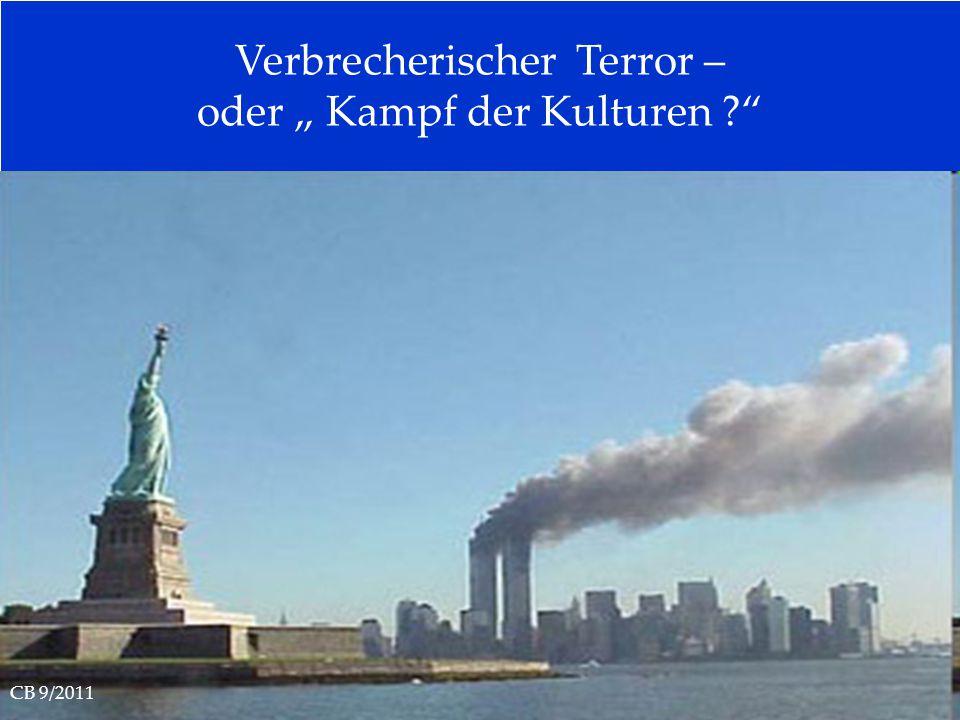 """Verbrecherischer Terror – oder """" Kampf der Kulturen"""