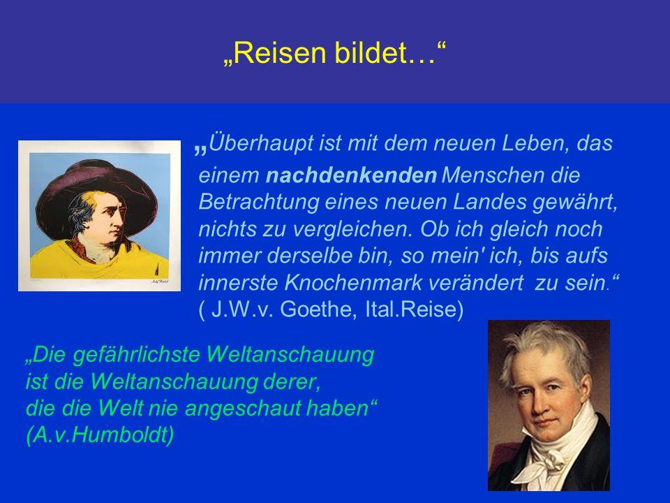 """""""Reisen bildet…"""