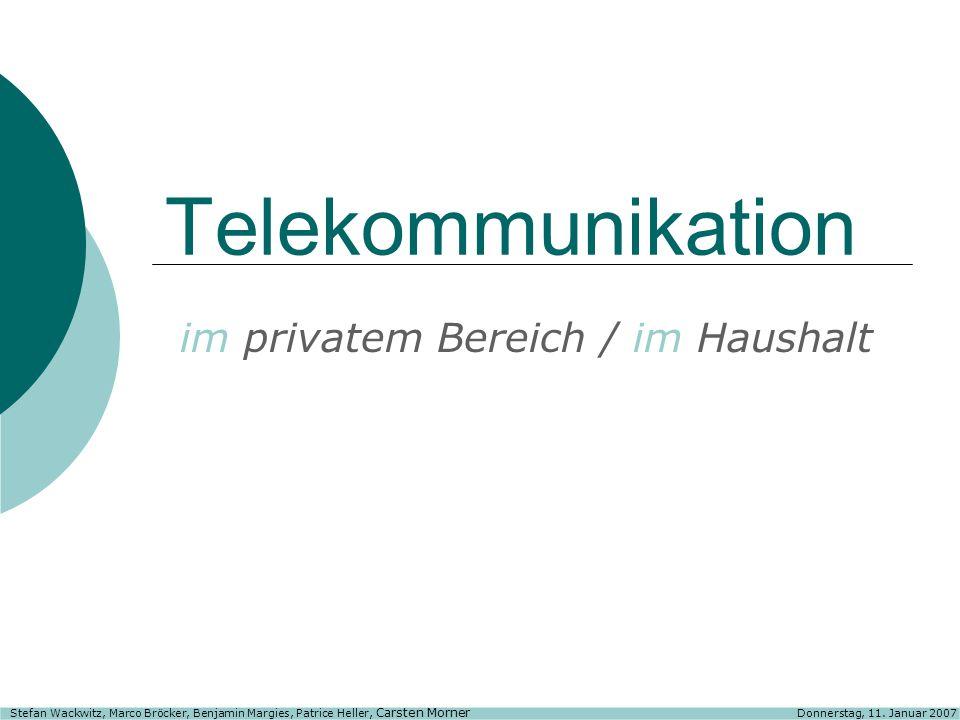 Telekommunikation im privatem Bereich / im Haushalt