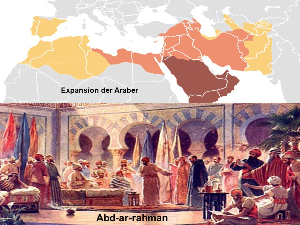 Expansion der Araber Abd-ar-rahman