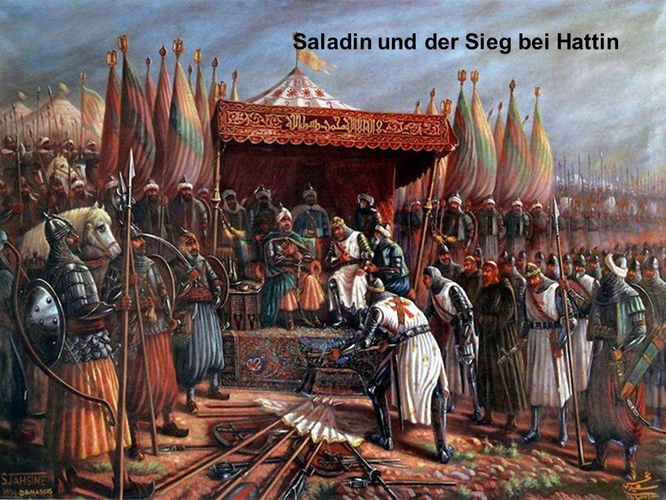 Saladin und der Sieg bei Hattin