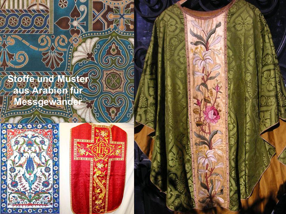 Stoffe und Muster aus Arabien für Messgewänder