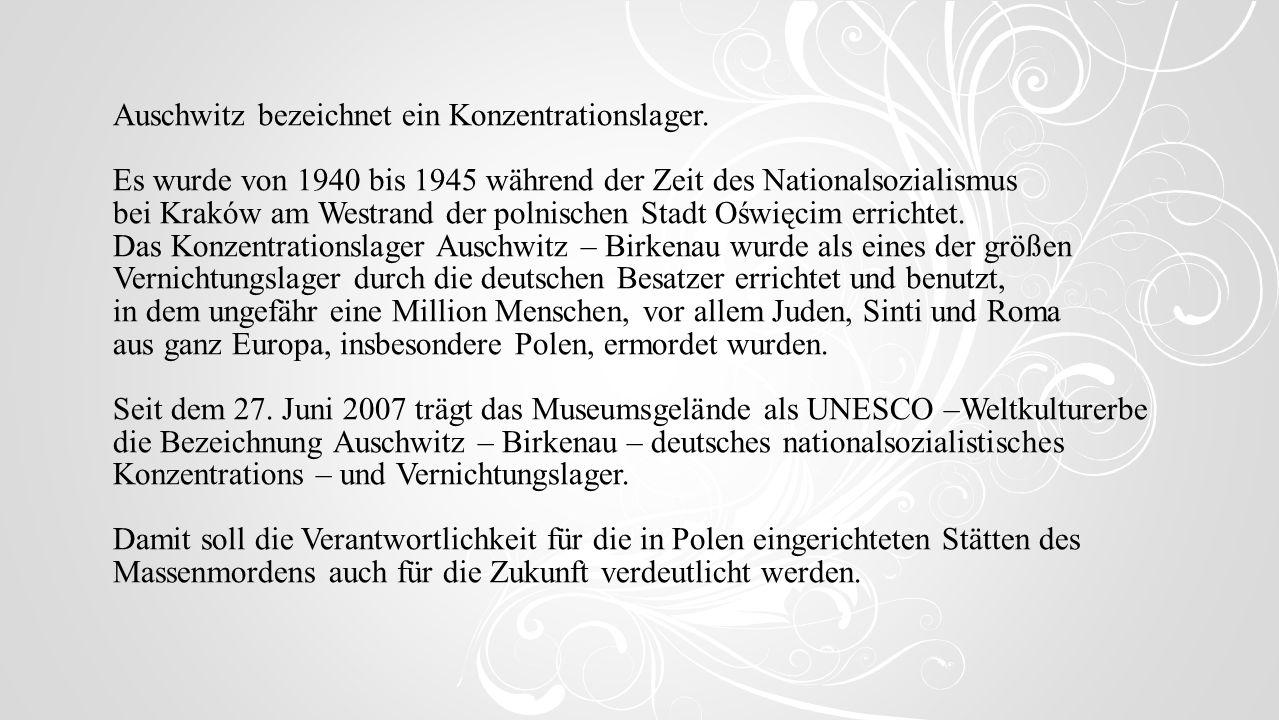 Auschwitz bezeichnet ein Konzentrationslager.