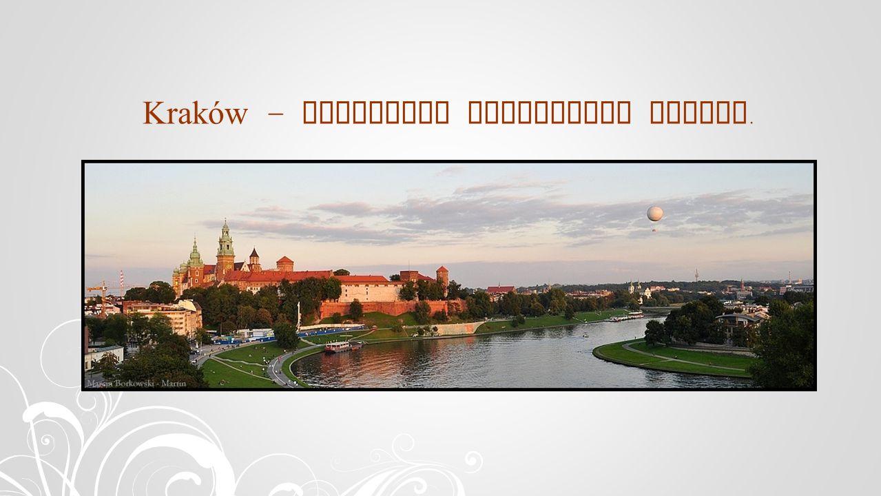 Kraków – ehemalige Hauptstadt Polens.