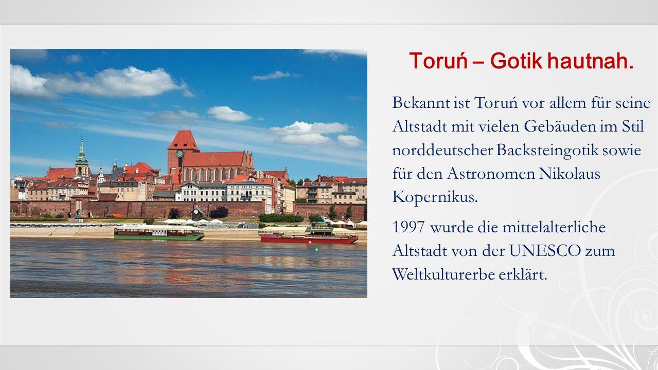 Toruń – Gotik hautnah.