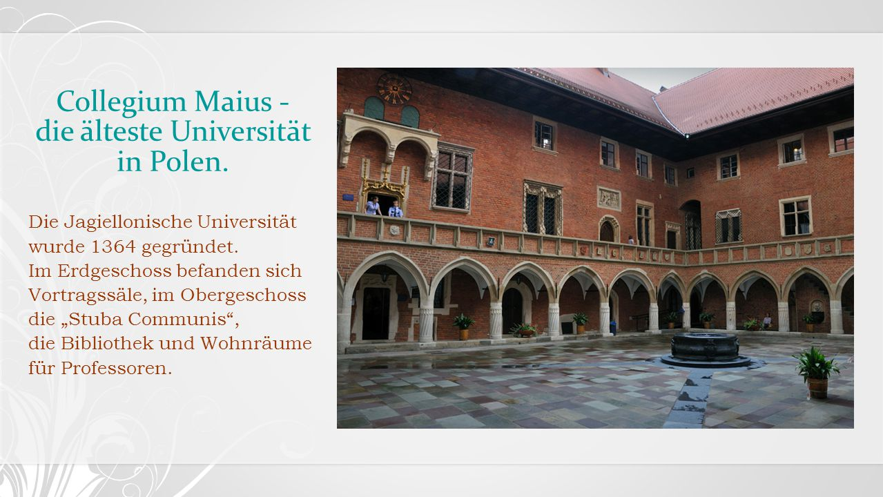 Collegium Maius - die älteste Universität in Polen.