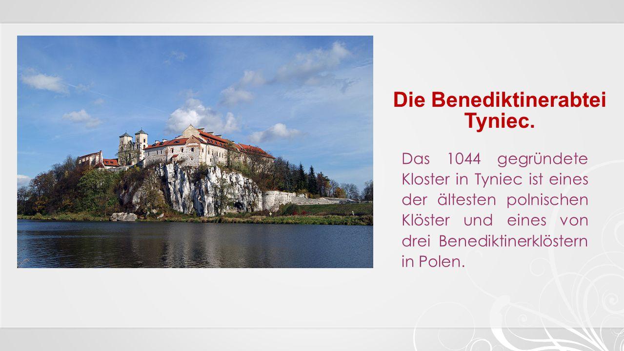 Die Benediktinerabtei Tyniec.