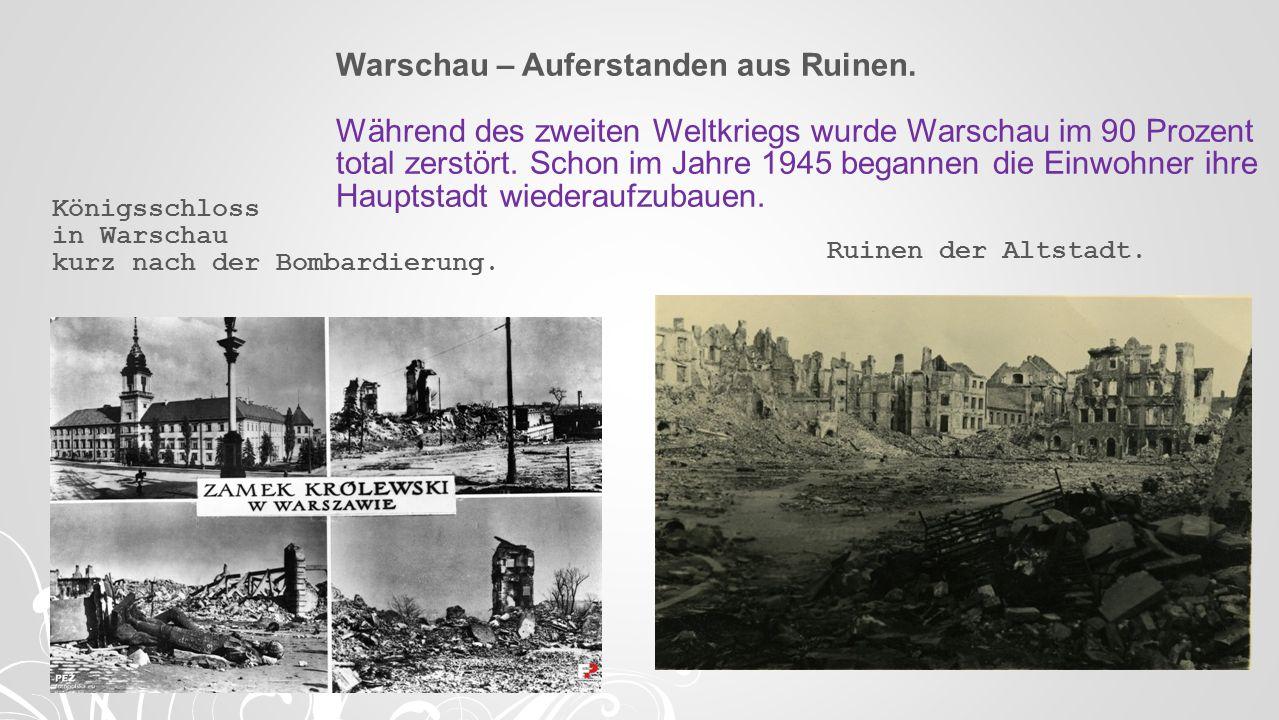 Warschau – Auferstanden aus Ruinen
