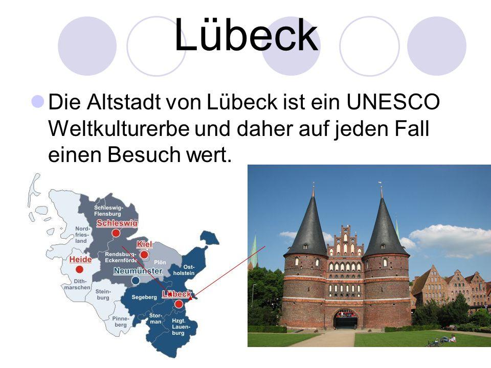 Lübeck Die Altstadt von Lübeck ist ein UNESCO Weltkulturerbe und daher auf jeden Fall einen Besuch wert.