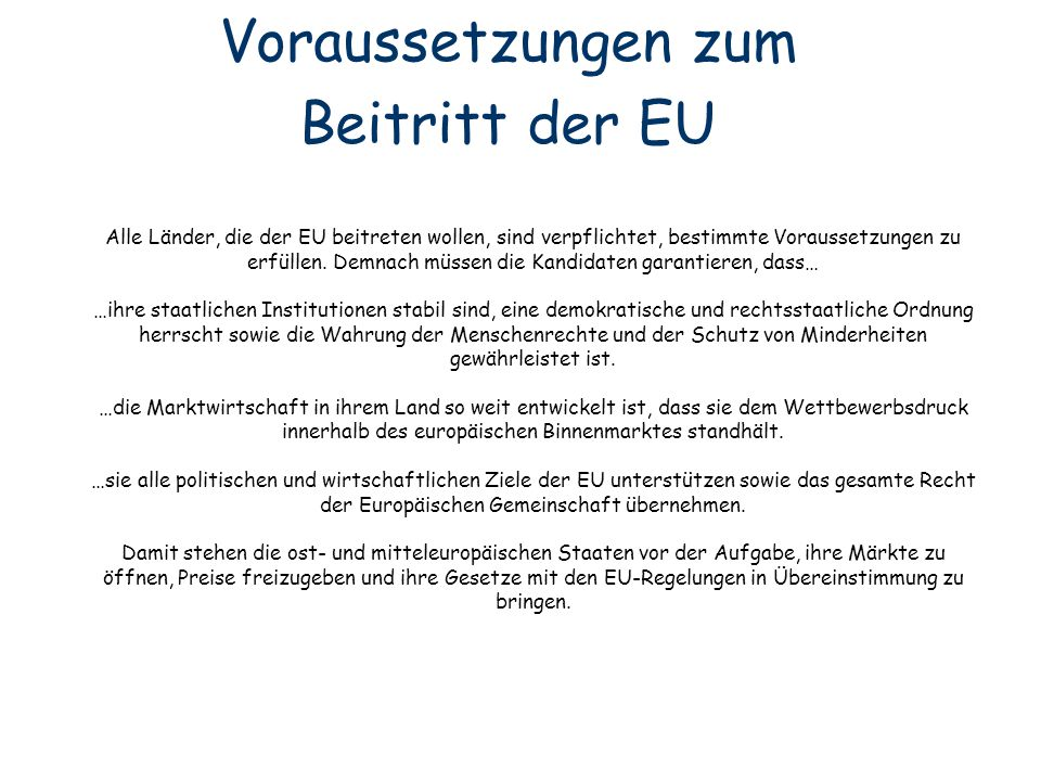 Voraussetzungen zum Beitritt der EU.