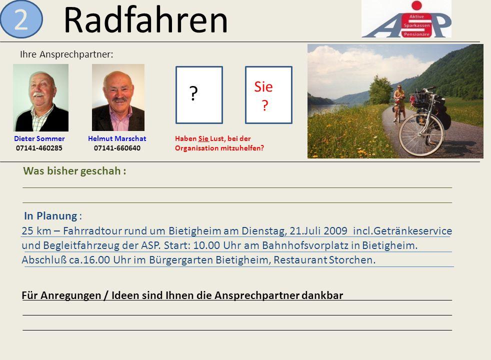 Radfahren 2 Sie Was bisher geschah : In Planung :