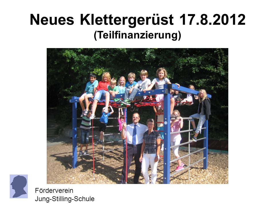 Neues Klettergerüst 17.8.2012 (Teilfinanzierung)