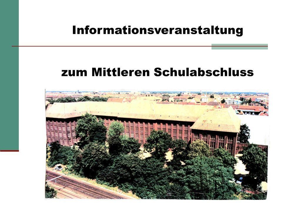 Informationsveranstaltung zum Mittleren Schulabschluss