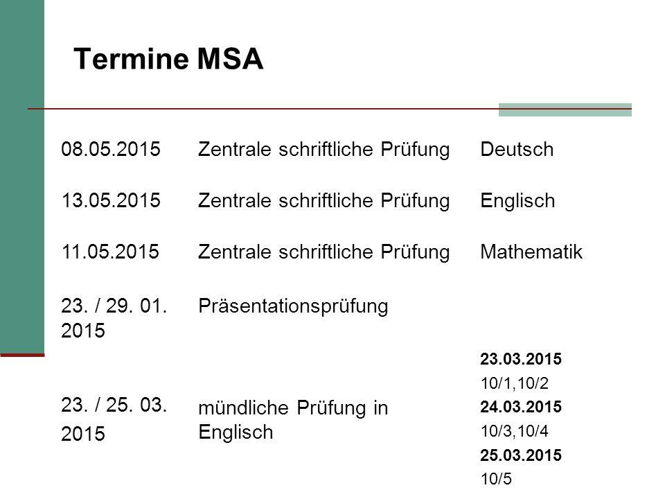 Termine MSA 08.05.2015 Zentrale schriftliche Prüfung Deutsch