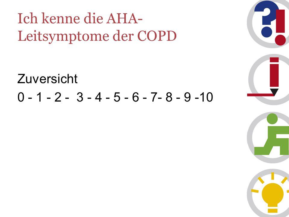 Ich kenne die AHA-Leitsymptome der COPD