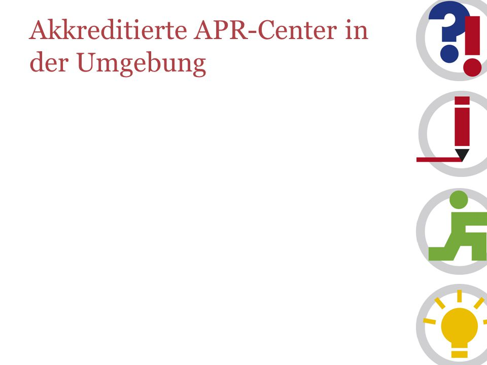 Akkreditierte APR-Center in der Umgebung