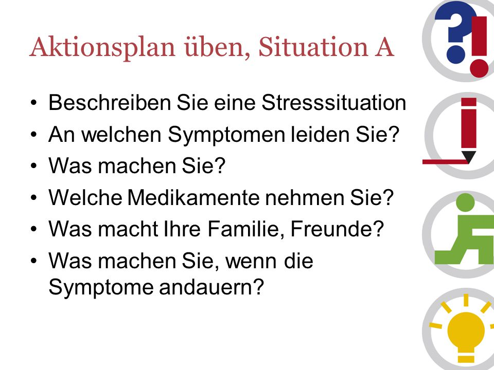 Aktionsplan üben, Situation A